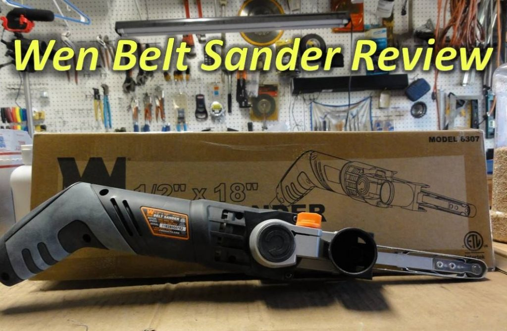 Wen 6307 Mini Belt Sander Review