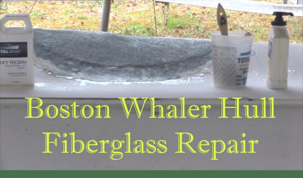 boston whaler hull fiberglass repair
