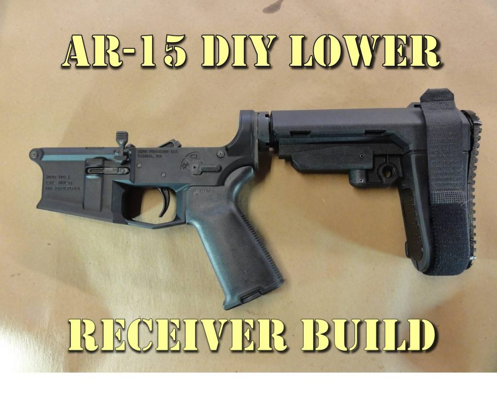 DIY AR 15 Lower Receiver Build