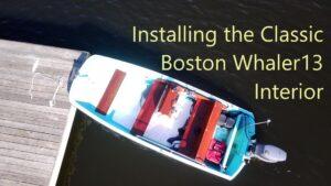 DIY - Boston Whaler Interior Installation Aerial
